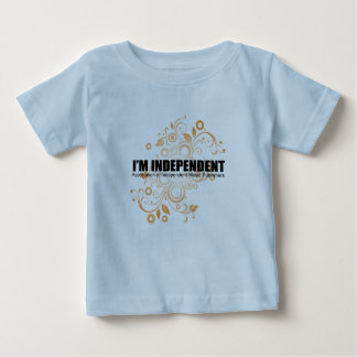 I'm Independent Toddler T Baby T-Shirt