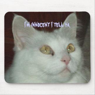 I'm innocent I tell ya. Mousepad