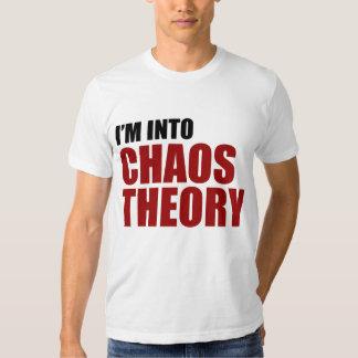 I'm Into Chaos Theory T Shirt