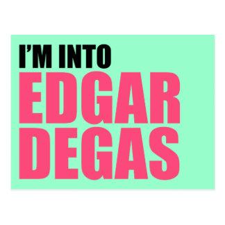 I'm Into Edgar Degas Postcard