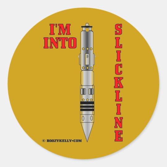 I'm Into Slickline,Wireline Sticker,Decal,Oilfield Classic Round Sticker