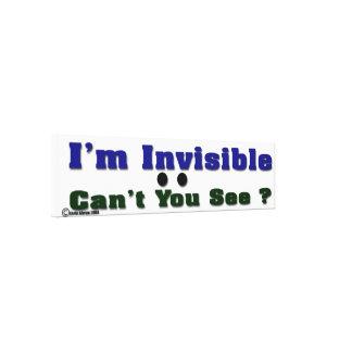I'm invisible canvas print