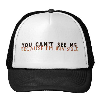 I'M Invisible Trucker Hat