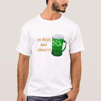I'm Irish And I Show It! Men's Classic T-shirt