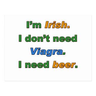 I'm Irish I Don't Need Viagra. I Need Beer. Postcard