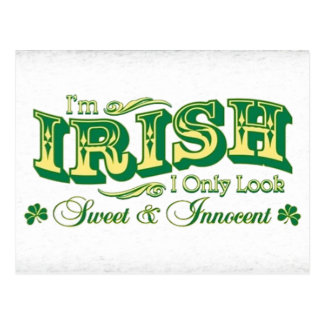 I'm Irish I only look Sweet and Innocent Postcard