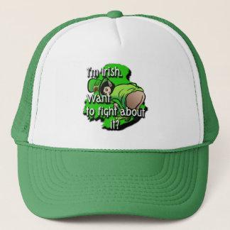 I'm Irish-want to fight about it? Trucker Hat