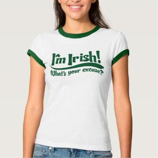 im irish whats your excuse T-Shirt