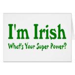 Im Irish Whats Your Super Power Card