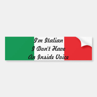 I'm Italian I Don't Have An Inside Voice Sticker