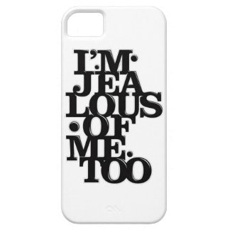 I'm Jealous Of Me Too - iPhone 5 Case