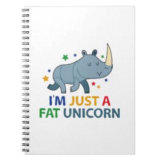 I'm Just A Fat Unicorn Notebook