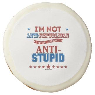 I'm Just Anti-Stupid Sugar Cookie