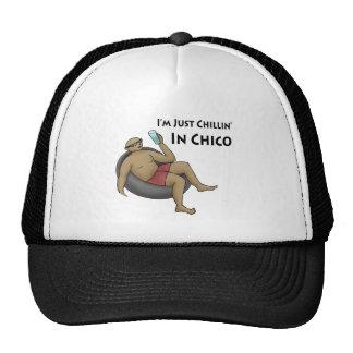 I'm Just Chillin' in Chico Trucker Hat
