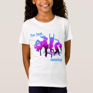 I'm just dancing! T-Shirt