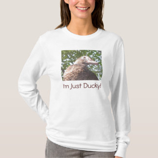 I'm Just Ducky! T-Shirt