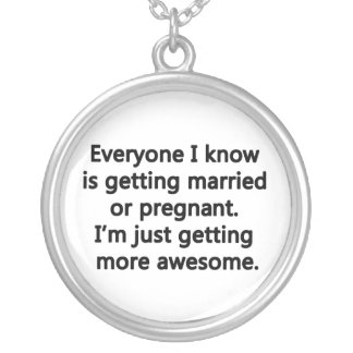 I'm just getting more awesome custom necklace