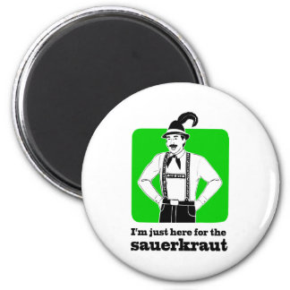 I'm Just Here for Sauerkraut Oktoberfest Shirt Fridge Magnets