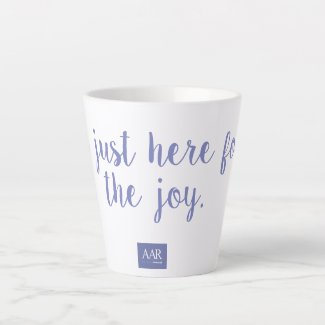 I'm just here for the joy latte mug