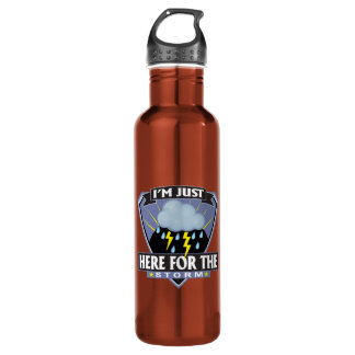 Im Just Here For The Storm 24oz Water Bottle