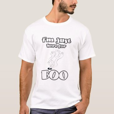 Halloween Themed I'm just here to Boo! T-Shirt