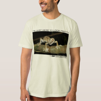 I'm just here to look pretty - gecko T-Shirt