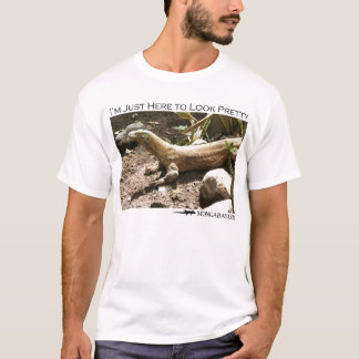 I'm just here to look pretty - komodo dragon T-Shirt