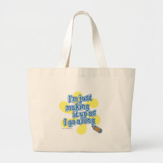 I'm just making it up! canvas bags