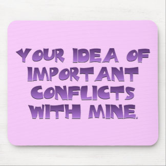 I'm Just Not That Into You Mouse Pad