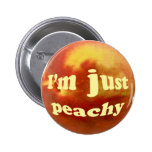 I'm just peachy pinback buttons
