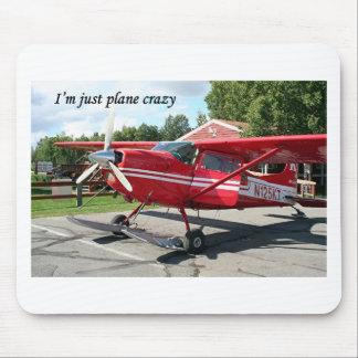 I'm just plane crazy: ski plane, Talkeetna, Alaska Mouse Pad
