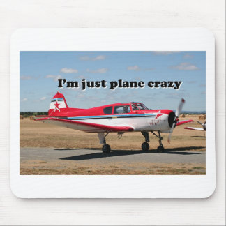 I'm just plane crazy: Yak aircraft Mouse Pad
