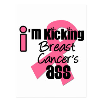 I'm Kicking Breast Cancer's Ass Postcard