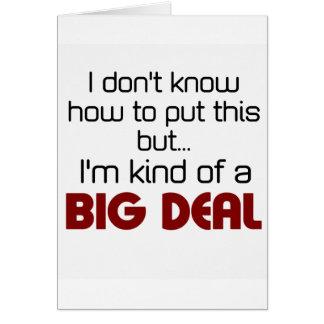 I'm kind of a big deal card