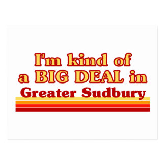 I'm Kind of a Big Deal in Greater Sudbury Postcard