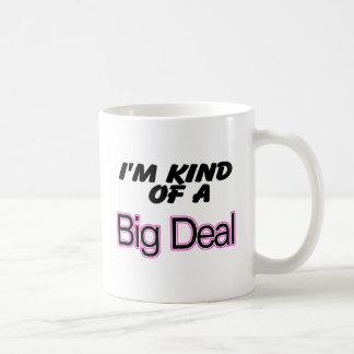 I'm Kind Of A Big Deal (Pink) Classic White Coffee Mug