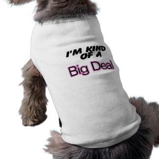 I'm Kind Of A Big Deal (Pink) Pet Tshirt