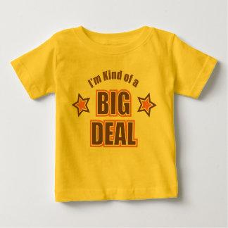 I'm Kind of A Big Deal T-shirts