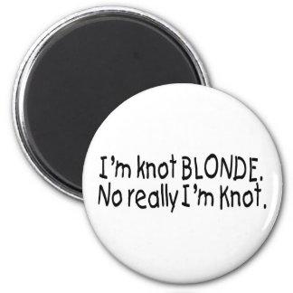 Im Knot Blonde 2 Inch Round Magnet