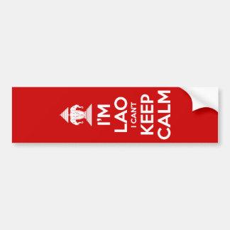 I'm Lao I Can't Keep Calm Bumper Sticker