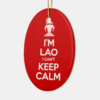 I'm Lao I Can't Keep Calm Ceramic Ornament