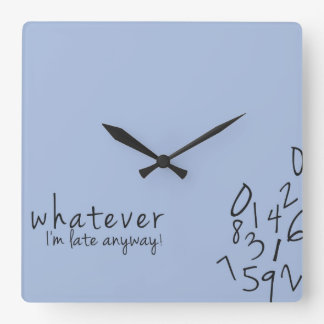 I'm late anyway funny wall Clock