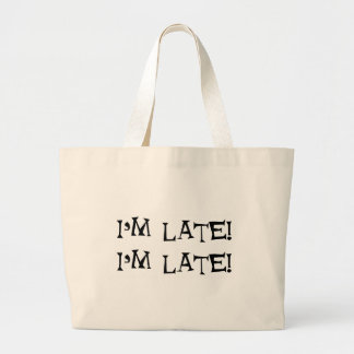 I'm late canvas bags