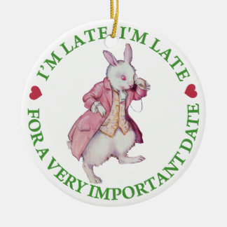"""I'm Late, I""""m Late, For a Very Important Date Ornament"""
