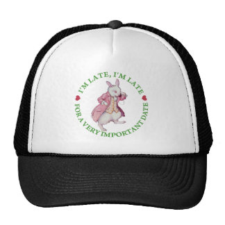 """I'm Late, I""""m Late, For a Very Important Date Trucker Hat"""