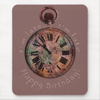 I'm Late, I'm Late Belated Birthday Mousepad