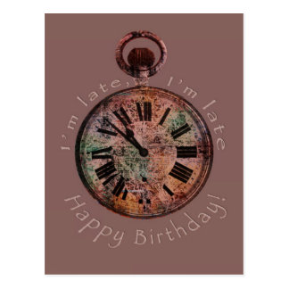 I'm Late, I'm Late Belated Birthday Postcard