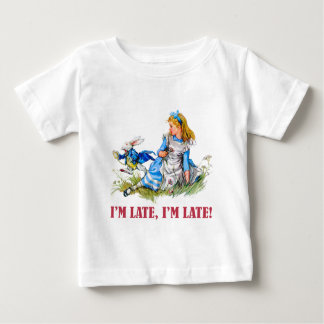 I'M LATE, I'M LATE! FOR A VERY IMPORTANT DATE! BABY T-Shirt