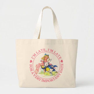 I'M LATE, I'M LATE, FOR A VERY IMPORTANT DATE! CANVAS BAGS