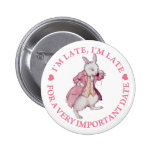 I'M LATE, I'M LATE FOR A VERY IMPORTANT DATE BUTTONS